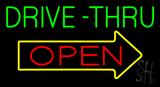 Green Drive-Thru Open Arrow Neon Sign