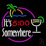 Its 5 OClock Somewhere Margarita Beer LED Neon Sign