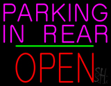 Parking In Rear Open Block Green Line Neon Sign