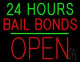 24 Hours Bail Bonds Block Open Green Line Neon Sign