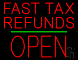 Fast Tax Refunds Block Open Green Line Neon Sign