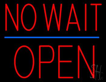 Red No Wait Block Open Neon Sign