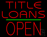 Title Loans Open Block Green Line Neon Sign