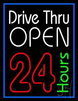 Drive Thru Open 24hr Neon Sign