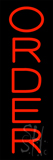 Vertical Red Order Neon Sign