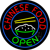 Round Chinese Food Open Neon Sign