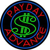 Round Payday Advance Dollar Logo Neon Sign