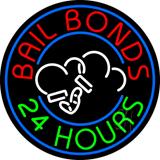 Round Bail Bonds 24 Hours Neon Sign