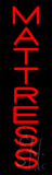 Red Vertical Mattress Neon Sign
