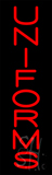 Vertical Red Uniforms Neon Sign