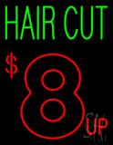 Hair Cut $8 up Neon Sign