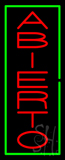 Vertical Red Abierto with Green Border Neon Sign