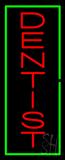 Vertical Red Dentist Green Border Neon Sign