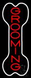 Bone Grooming Vertical Neon Sign
