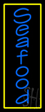 Vertical Blue Seafood with Yellow Border Neon Sign
