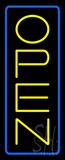 Open - Vertical Yellow Letters with Blue Border Neon Sign