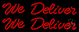 Red We Deliver LED Neon Sign