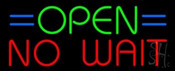 Open No Wait Neon Sign