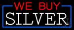 We Buy Silver Block Neon Sign