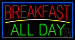 Breakfast All Day Blue Border Neon Sign