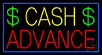Yellow Cash Advance Dollar Logo Blue Border Neon Sign