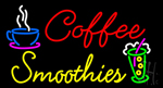 Coffee Smoothies LED Neon Sign