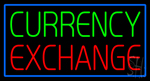 Currency Exchange Blue Border Neon Sign