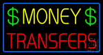 Money Transfers Dollar Logo Blue Border Neon Sign