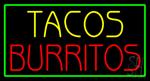 Tacos Burritos Neon Sign