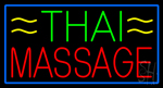Green Thai Red Massage Blue Border Neon Sign