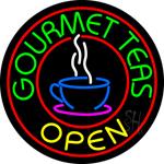 Round Gourmet Teas Open Neon Sign