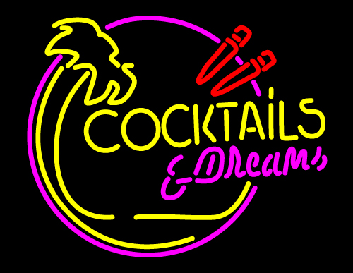 Cocktails And Dreams Bar Neon Sign Cocktail Neon Signs