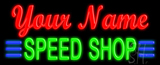 Custom Speed Shop Neon Sign