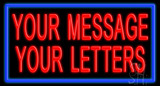 Custom Message Blue Border Neon Sign