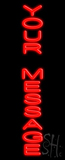 Custom Vertical Neon Sign