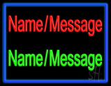 Custom In Red Green With Blue Border Neon Sign