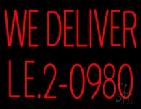 Red We Deliver With Phone Number LED Neon Sign