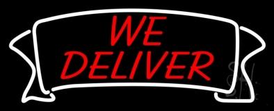We Deliver Banner Neon Sign