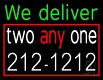 We Deliver With Number LED Neon Sign