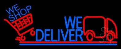 We Deliver With Van Neon Sign