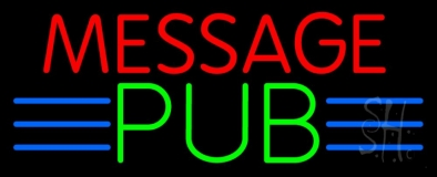Custom Message Pub Neon Sign