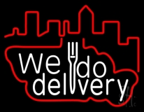 We Do Delivery LED Neon Sign