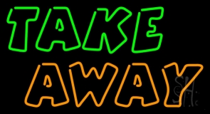 Double Stroke Take Away Neon Sign