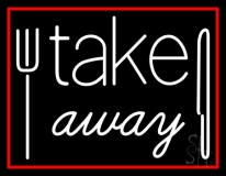 Take Away With Fork Neon Sign
