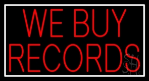 Red We Buy Records White Border 1 LED Neon Sign
