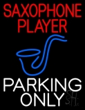 Saxophone Player Parking Only 2 LED Neon Sign
