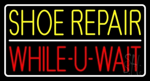 Yellow Shoe Repair Red While You Wait Neon Sign