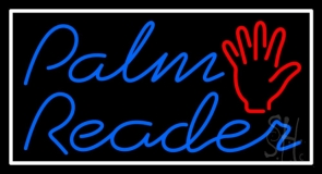 Blue Cursive Palm Reader White Border Neon Sign
