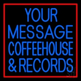 Custom Blue Coffee House And Records Red Border Neon Sign