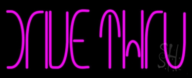 Pink Drive Thru Neon Sign
